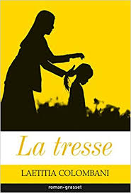 Lecture on a aimé : LA TRESSE de Lætitia Colombani
